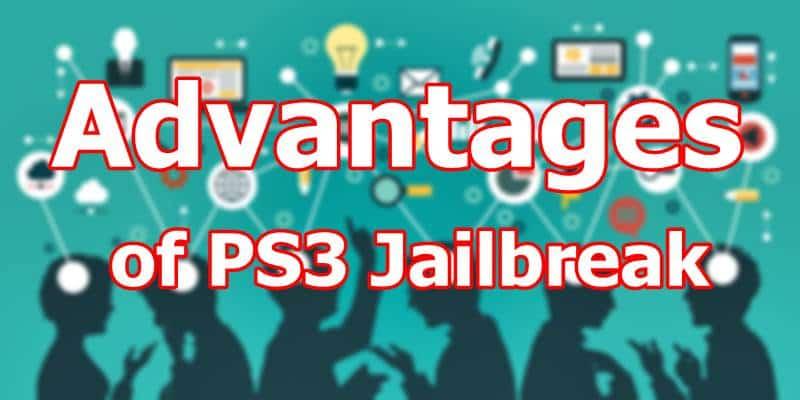 Advantages of PS3 Jailbreak