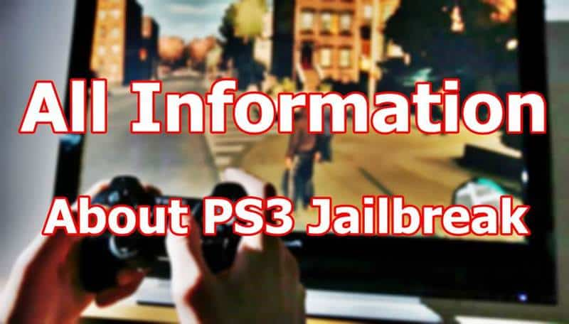 All information about ps3 jailbreak
